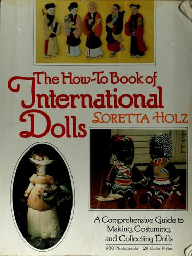 Download The how-to book of international dolls