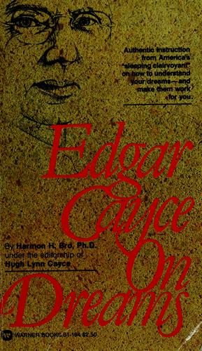 Edgar Cayce on dreams.
