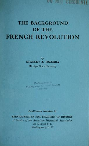 The background of the French Revolution.