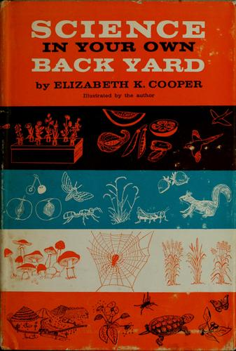 Science in your own back yard.