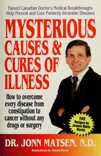 Download Mysterious causes & cures of illness
