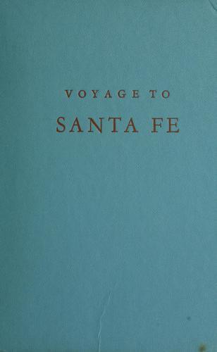 Voyage to Santa Fe.