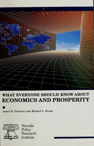 What everyone should know about economics and prosperity