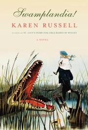 Book Cover: 'Swamplandia!' by Karen Russell