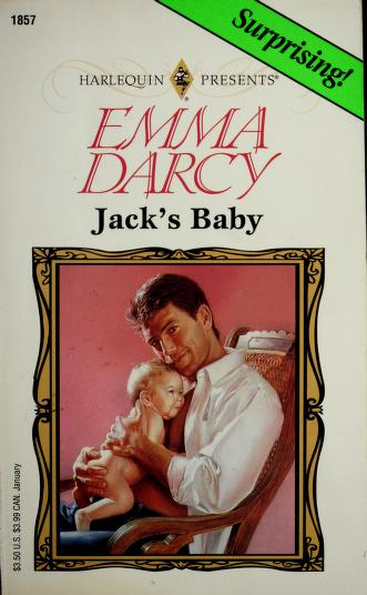 Cover of: Jack's Baby (Top Author) | Emma Darcy