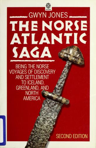 The Norse Atlantic saga by Gwyn Jones