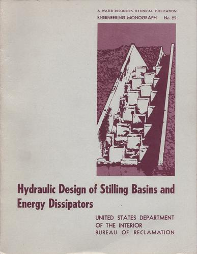 Hydraulic design of stilling basins and energy dissipators. by A. J. Peterka