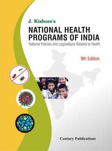 National health programs of India by J. Kishore