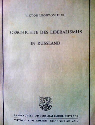 Geschichte des Liberalismus in Russland.