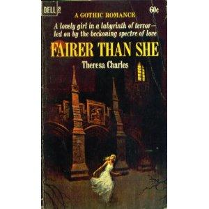 Fairer than she by Theresa Charles