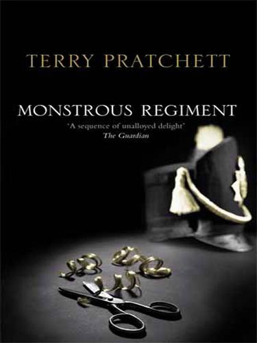 Monstrous Regiment (Discworld) by Terry Pratchett