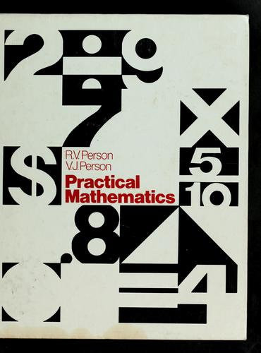 Practical mathematics by Russell V. Person