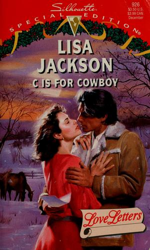 C Is For Cowboy by Lisa Jackson