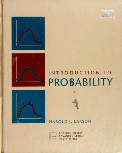 Introduction to probability by Harold J. Larson