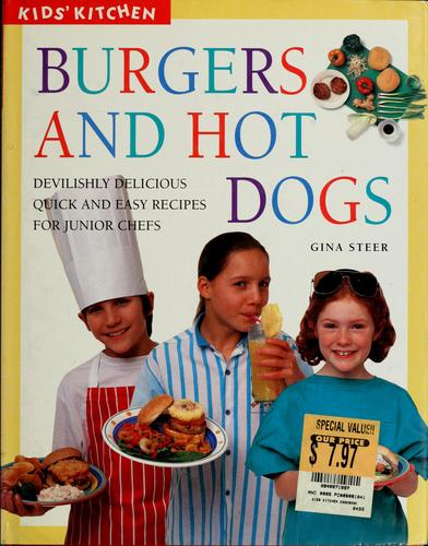 Burgers and hot dogs by Gina Steer