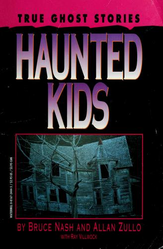 Haunted kids by Bruce M. Nash