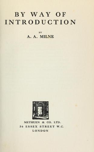 By way of introduction by A. A. Milne
